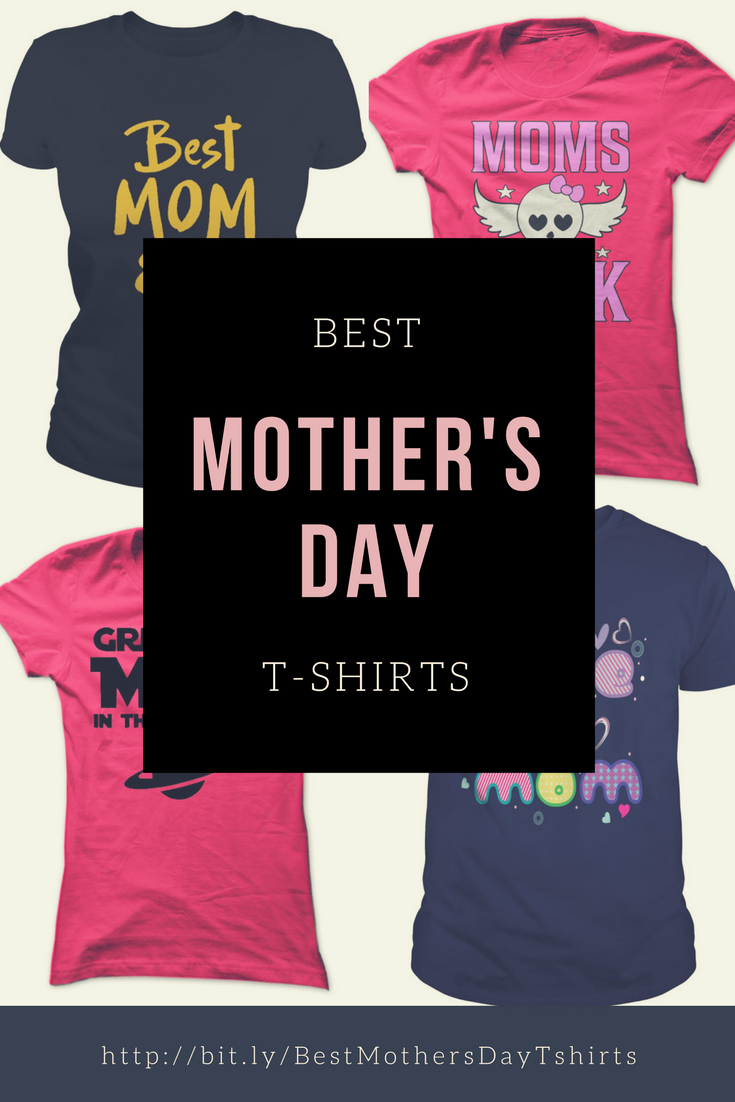 87e530aae Best Mother's Day T-Shirts Ever Archives - themetaphysicalhouseandgarden